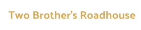 Two Brothers Roadhouse Logo